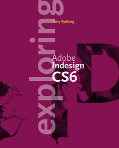 Buy or Rent Exploring Adobe InDesign as an eTextbook and get instant access. With VitalSource, you can save up to compared to print. Critical Thinking Skills, Text Features, Computer Technology, Adobe Indesign, Ebook Pdf, The Book, Things To Think About, I Am Awesome, How To Apply