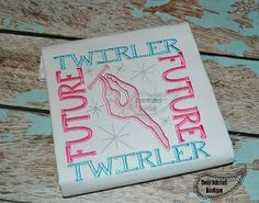 Future Baton Twirler - 3 Sizes! | What's New | Machine Embroidery Designs | SWAKembroidery.com Beau Mitchell Boutique