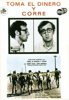 """Toma el dinero y corre"", ""Take the Money and Run"" (1969). DIRECTOR:; Woody Allen."