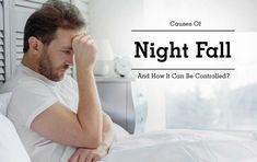 #how_to_stop_nightfall Contact at Dr. Hashmi  9999216987