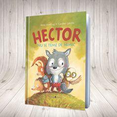 Hector nu se teme de nimic Shop, Books, Author, Libros, Book, Book Illustrations, Store, Libri