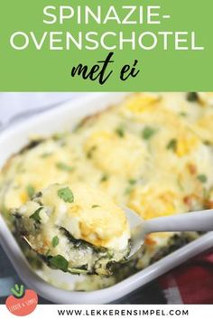 Spinazie-ovenschotel met ei – in in de oven – Lekker en Simpel Sağlıklı yemekler – The Most Practical and Easy Recipes Super Healthy Recipes, Healthy Meals For Kids, Healthy Dinner Recipes, Quick Recipes, Low Carb Brasil, Good Food, Yummy Food, Oven Dishes, Creme