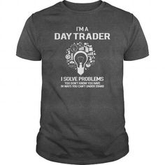 Awesome Tee For Day Trader T-Shirts, Hoodies (22.99$ ==► Order Here!)