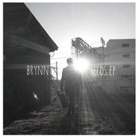 Seeds EP by Brynn. on SoundCloud