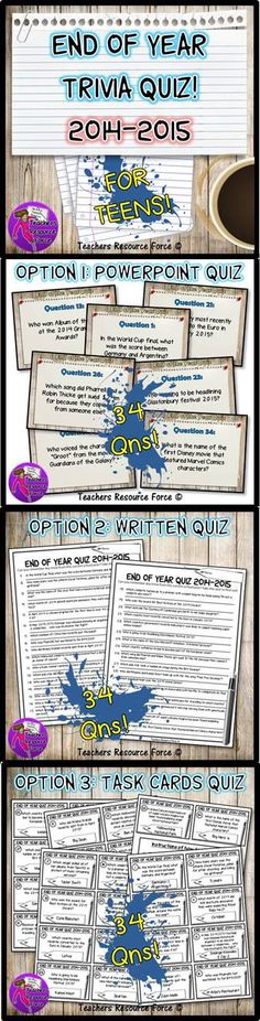 End Of Year Trivia Quiz (2014-2015) - For Teens!This is a fun way to wrap up the school year as it quizzes your students on current affairs and celebrity gossip that teens can relate to! The best part is, it's specific to this current school year which is a lovely way to reflect and remember all that has happened. Some might learn a new fact or two as well! $
