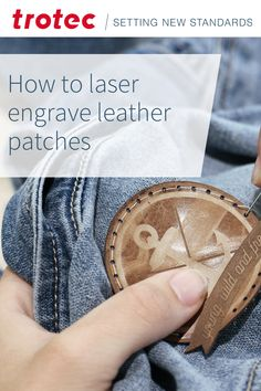 Trotec Laser, Leather Engraving, Diy Patches, Accessories, Projects, Printmaking, Tutorials, Leather, Fur