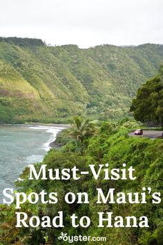Formed by two volcanoes, Maui -- the second-largest island in Hawaii -- has miles of pristine coastlines and over a dozen waterfalls. But the real star attraction of the island is the twisty, two-lane road to Hana. This scenic route gives you an authentic glimpse of Maui you won't forget. And we've got a list of the five must-do things along the way.