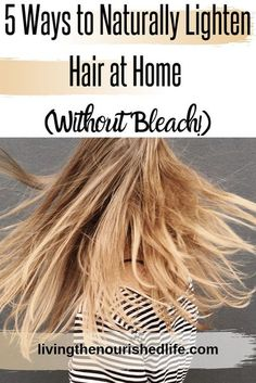 It's time to ditch the harsh bleaching kits and learn how to naturally lighten your hair at home without bleach. Bleach can cause serious damage to your hair and scalp, and it's best to avoid it if at all possible. Luckily, there are several ways to lighten your hair at home without it! #naturalhaircare #hairtips #lightenhair #diybeauty Natural Hair Color Brown, Braid Out Natural Hair, Blonde Natural Hair, Natural Hair Puff, Tapered Natural Hair, Protective Hairstyles For Natural Hair, Natural Hair Mask, Natural Hair Growth, Natural Hair Styles
