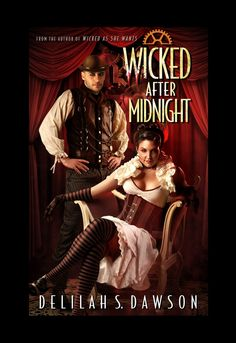 Wicked After Midnight (Blud #3) by Delilah S. Dawson (Jan. 28, 2014) Pocket Books #PNR #vampires #steampunk