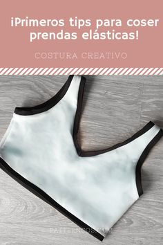 Learn to sew your first garments with elastic fabric with .- Learn to sew your first garments with elastic fabric with these tips for beginners Dress Tutorials, Sewing Tutorials, Sewing Projects, Baby Clothes Patterns, Girl Dress Patterns, Skirt Patterns, Coat Patterns, Blouse Patterns, Diy Bralette