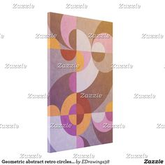 Geometric abstract retro circles in warm colors canvas print #wallart #canvas #homedecor #abstract #retro #art #design