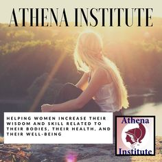 Learn how the Athena Institute can help you increase your knowledge and skill related to your body, health, and well-being  with Dr. Cutler's scientific research and healthcare guides, http://www.athenainstitute.com/messages/whatisathena.html #health #woman