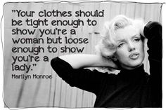 show you are a lady