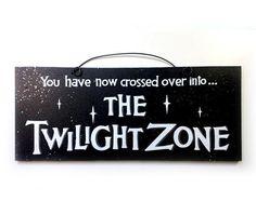Twilight Zone sign