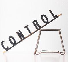 Vintage Control Sign @ BellaLulu via Etsy