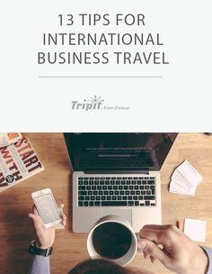 13 tips for international business travel
