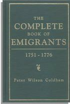 The Complete Book of Emigrants, 1751-1776  @Karen Jacot Jacot Jacot Swaim