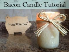 DIY Bacon Candle. Make a candle with your leftover bacon grease. Nom.