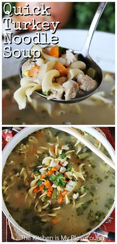 Quick Turkey Noodle Soup - Super easy & super fast! Taking advantage of basic pantry ingredients & a short simmer, this is one tasty soup that doesn't take all day. Perfect for enjoying that leftover turkey. #turkeysoup #turkeynoodlesoup #turkeysouprecipe #turkeyleftovers www.thekitchenismyplayground.com