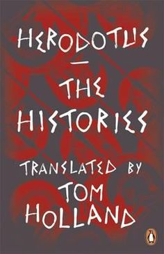 The Histories New translation of Herodotus - a great read but only for the hard core history buffs Peter