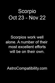 Scorpios work well..... | AstroCompatibility.com