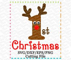 1st Christmas Reindeer Cutting File SVG DXF EPS $ REPIN THIS then click here: https://creativeappliques.com/