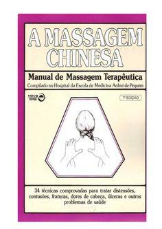 A massagem chinesa manual de massagem terapêutica
