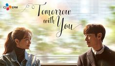 6.   Tomorrow With You