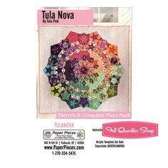 Tula Nova Quilt Pattern and Complete Piece Pack Paper Pieces #TULANOVA   Fat Quarter Shop