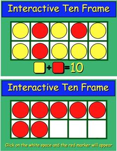 Two Interactive Ten Frames for the SMART Board (FREE from HarveysHomePage.com).  One frame uses two color counters. Either red or yellow is visible. and the other has one color counter which is on or off.
