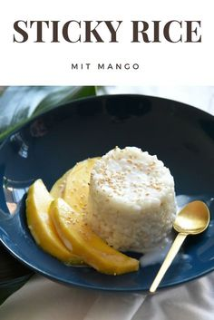 Recipe for delicious Thai sticky rice with mango. A simple recipe that works fast and easy. Thai Dessert, Hamburger Meat Recipes, Sausage Recipes, Thai Recipes, Asian Recipes, Moussaka, Mango Curry, Best Thai, Whole 30 Recipes
