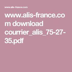 www.alis-france.com download courrier_alis_75-27-35.pdf