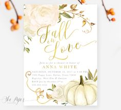"""Beautiful """"fall in love"""" bridal shower invitation, theme with white rose florals, a white pumpkin and gold accents."""