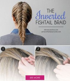 Inverted Dutch fishtail braid ~ Make a couple of changes to your regular French…