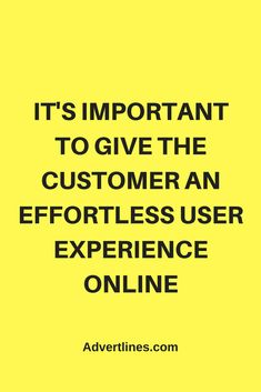 It's important to give the customer an effortless user experience online.  #SocialMedia  #Digital  #Strategy   #blogging #bloggingtip #marketingtip #marketing #Cardiff