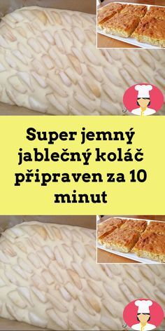 Super jemný jablecný kolác pripraven za 10 minut Breakfast, Food, Morning Coffee, Meals, Morning Breakfast