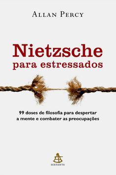 Nietzsche Para Estressados - 99 Doses de Filosofia Para Despertar a Mente e Combater As Preocupações.  Nietzsche para estressados é um manual inteligente e estimulante que reúne 99 máximas do gênio alemão e sua aplicação a várias situações do dia a dia. A sabedoria de Nietzsche é de grande utilidade na busca de uma solução para uma série de problemas, tanto na vida pessoal quanto na profissional.