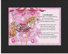 PERSONALISED GODDAUGHTER POEM – MOUNTED     CAROUSEL   DESIGN         On offer here is this wonderful poem about a goddaughter personalised with your goddaughters details on  the  background featured.
