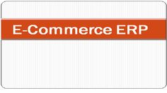 Why Every E-Commerce store needs an ERP software? To open an online store is very easy now a days due to brilliant open sources like magento, Prestashop or virtuemart. Things goes smooth when you have 50-100 orders everyday but things goes complex when your e-commerce store receives more than 1000+ orders everyday. In that case you need scalability of the store as well as proper management of your store and warehouse, and here comes the ERP enterprise resource planning.