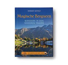 """Magische Bergseen - Wandern in den Niederen Tauern. Aus der """"Das große kleine Buch""""-Servus Reihe – jetzt bei Servus am Marktplatz kaufen. Books, Book, Libros, Book Illustrations, Libri"""