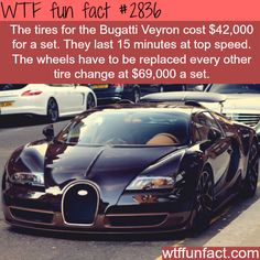 Buggatti veyron, the cost of tires -  WTF fun facts