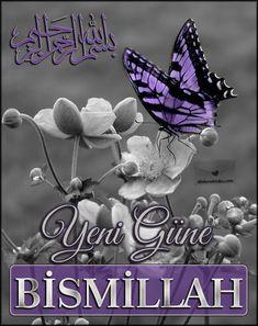 Yeni bir güne daha gözlerimizi açtığımız ve   elimizdeki tüm imkanlar için Allah'a şükürler olsun.   Yeni Güne Bismillah     Sabahın k...