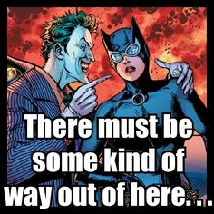 ...said the Joker to the Thief.