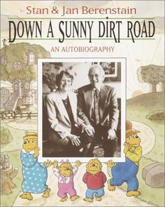 Down a Sunny Dirt Road: An Autobiography by Stan Berenstain http://www.amazon.com/dp/0375814035/ref=cm_sw_r_pi_dp_TgpKtb0QR6PD820B