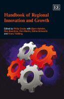 Handbook of regional innovation and growth / edited by Philip Cooke with Bjørn Asheim... [et al.] Publicación Cheltenham, UK. : Edward Elgar, 2011