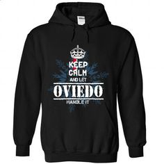 6 OVIEDO Keep Calm - #hoodie quotes #red sweater. ORDER HERE => https://www.sunfrog.com//6-OVIEDO-Keep-Calm-2741-Black-Hoodie.html?68278