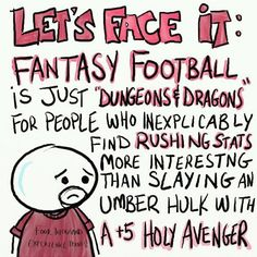 Fantasy football v. Dungeons & dragons