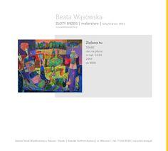Złoty Brzeg   wystawa malarstwa Beaty Wąsowskiej   Galeria Sztuki Współczesnej w Ratuszu   Brzeg 2015