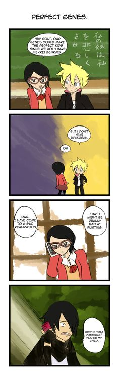 Bolt and Sarada. LOL. sorry sasuke, but i dont remeber you flirtin' very well either