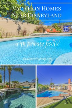 Anaheim vacation rental homes near Disneyland that have private pools